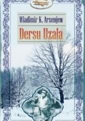 Okładka książki Dersu Uzała Władimir Arsenjew
