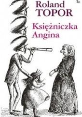 Okładka książki Księżniczka Angina Roland Topor