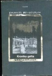 Okładka książki Kronika getta warszawskiego. Wrzesień 1939 - styczeń 1943 Emanuel Ringelblum