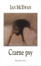 Okładka książki Czarne psy Ian McEwan