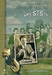 Okładka książki Lwy STS-u Jarosław Abramow-Newerly