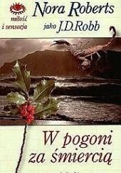 Okładka książki W pogoni za śmiercią J.D. Robb