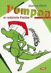 Okładka książki Pompon w rodzinie Fisiów Joanna Olech