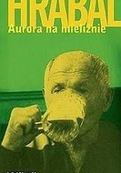 Okładka książki Aurora na mieliźnie Bohumil Hrabal