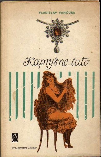 Okładka książki Kapryśne lato Vladislav Vančura