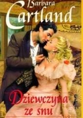 Okładka książki Dziewczyna ze snu Barbara Cartland