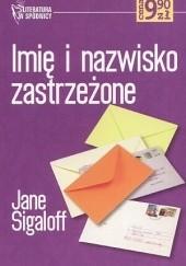 Okładka książki Imię i nazwisko zastrzeżone Jane Sigaloff