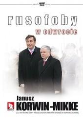 Okładka książki Rusofoby w odwrocie Janusz Korwin-Mikke