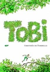 Okładka książki Tobi. Życie w zawieszeniu Timothée de Fombelle