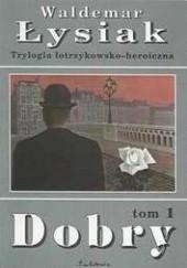 Okładka książki Dobry Waldemar Łysiak