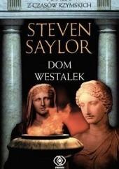 Okładka książki Dom westalek Steven Saylor