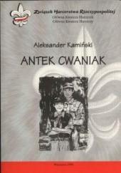 Okładka książki Antek Cwaniak. Książka o zuchach Aleksander Kamiński
