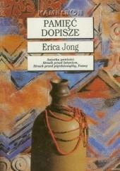 Okładka książki Pamięć dopisze Erica Jong