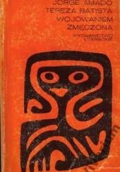 Okładka książki Tereza Batista wojowaniem zmęczona Jorge Amado