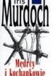 Okładka książki Mędrcy i kochankowie Iris Murdoch
