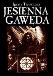 Okładka książki Jesienna Gawęda Ignacy Trzewiczek