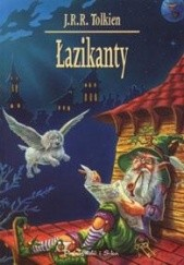Okładka książki Łazikanty J.R.R. Tolkien