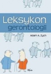 Okładka książki Leksykon gerontologii Adam Alfred Zych