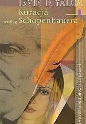 Okładka książki Kuracja według Schopenhauera Irvin David Yalom