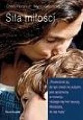 Okładka książki Siła miłości Cheri Florance,Marin Gazzaniga