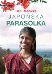 Okładka książki Japońska parasolka Rani Manicka