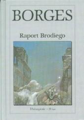 Okładka książki Raport Brodiego Jorge Luis Borges