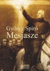 Okładka książki Mesjasze György Spiró