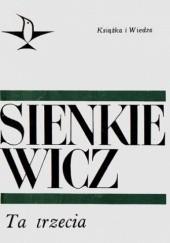 Okładka książki Ta trzecia Henryk Sienkiewicz