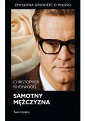 Okładka książki Samotny mężczyzna Christopher Isherwood