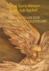 Okładka książki Bardzo stary pan z olbrzymimi skrzydłami Gabriel García Márquez