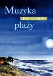 Okładka książki Muzyka plaży Pat Conroy
