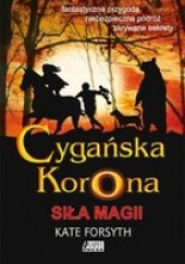 Okładka książki Siła magii Kate Forsyth
