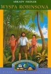 Okładka książki Wyspa Robinsona Arkady Fiedler