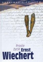 Okładka książki Proste życie Ernst Wiechert