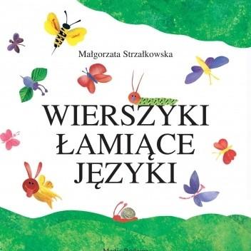 Wierszyki łamiące Języki Małgorzata Strzałkowska 57125