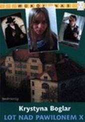 Okładka książki Lot nad pawilonem X Krystyna Boglar