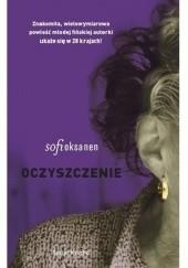 Okładka książki Oczyszczenie Sofi Oksanen