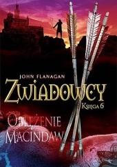 Okładka książki Zwiadowcy. Oblężenie Macindaw John Flanagan