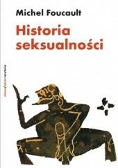 Okładka książki Historia seksualności Michel Foucault