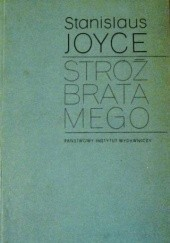 Okładka książki Stróż brata mego Stanislaus Joyce
