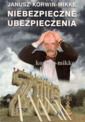 Okładka książki Niebezpieczne ubezpieczenia Janusz Korwin-Mikke