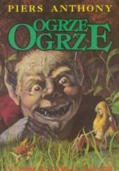 Okładka książki Ogrze, ogrze