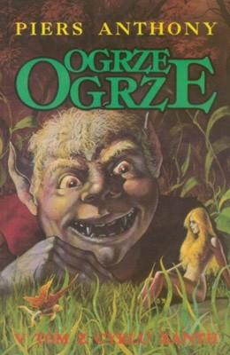 Okładka książki Ogrze, ogrze Piers Anthony