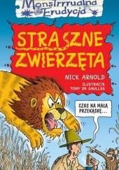 Okładka książki Straszne zwierzęta Nick Arnold