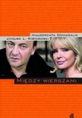 Okładka książki Między wierszami Małgorzata Domagalik,Janusz Leon Wiśniewski