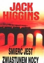 Okładka książki Śmierć jest zwiastunem nocy Jack Higgins