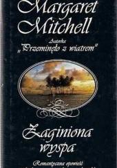 Okładka książki Zaginiona wyspa Margaret Mitchell