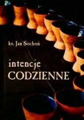 Okładka książki Intencje codzienne Jan Sochoń