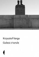 Okładka książki Gulasz z turula Krzysztof Varga