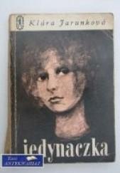 Okładka książki Jedynaczka Klára Jarunková